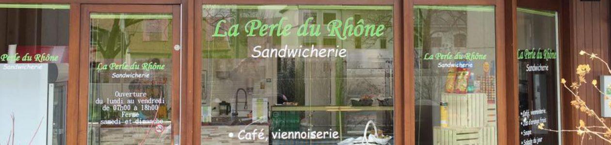 La Perle du Rhône, Sandwicherie